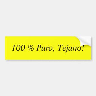 100% Puro, Tejano! Adesivo Para Carro