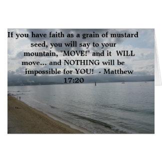 17:20 de Matthew - citações inspiradas inspiradore Cartão Comemorativo