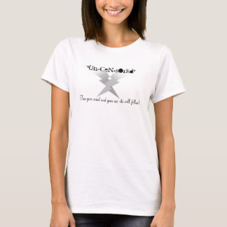 "2890 - ""Un-CEN-sOrEd"", livra o seu… T-shirts"