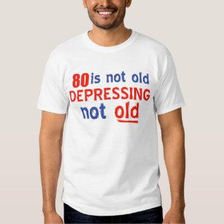 80 anos não são velhos t-shirts