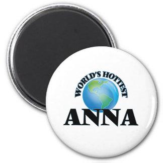A Anna a mais quente do mundo Imã De Refrigerador