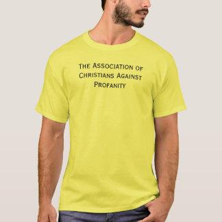 A associação dos cristãos contra a profanidade camiseta
