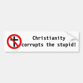 A cristandade corrompe o estúpido! adesivo