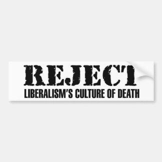 A cultura do liberalismo da rejeição da morte adesivo para carro