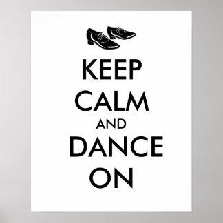 A dança calça customizável mantem a calma e dança pôster