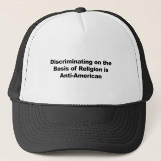 A discriminação na religião é Anti-Americana Boné