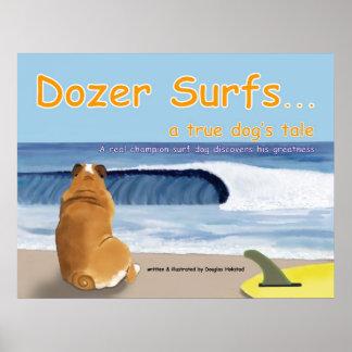 A escavadora surfa… o conto de um cão verdadeiro pôster