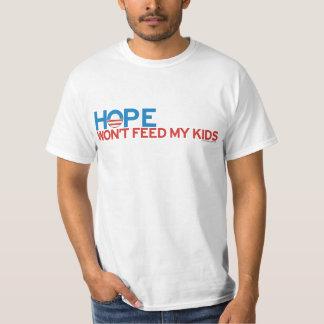 A esperança não alimentará a meus miúdos o t-shirt