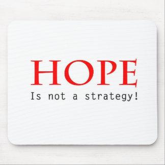 A esperança não é um mousepad da estratégia