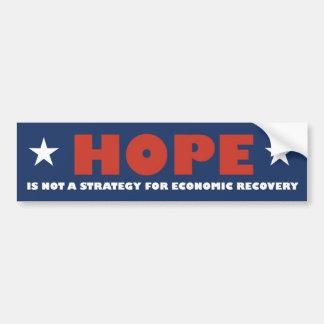 A esperança não é uma estratégia para a recuperaçã adesivo para carro
