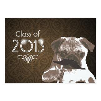 A festa de formatura 2013 engraçada do Pug do Convite Personalizados