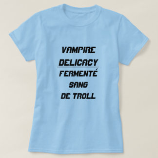 A guloseima Fermenté do vampiro cantou o troll do T-shirts