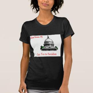 A lição liberal 3.diz sim ao socialismo camisetas