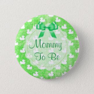 A mamãe a ser arco e bebê verdes Ducks o botão Bóton Redondo 5.08cm