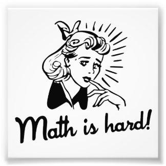 A matemática é dura impressão de foto