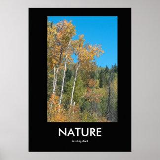 A natureza é um poster inspirado da grande coisa
