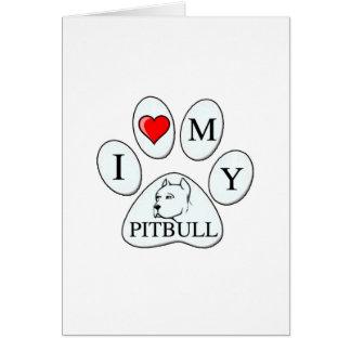 A PATA - coração de I meu pitbull - cão do amor pr Cartoes