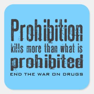A proibição mata mais do que o que é proibido adesivo quadrado