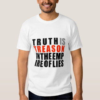 A verdade é traição no império das mentiras tshirts