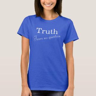 A verdade não teme nenhum t-shirt do texto da