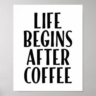 A vida começa após o poster engraçado 8 x 10 das