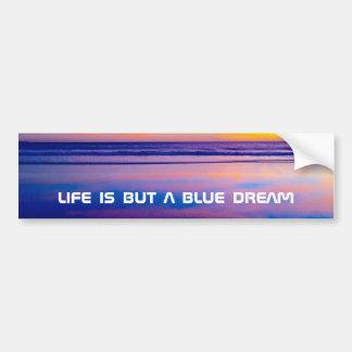 A vida é mas um sonho azul adesivo para carro