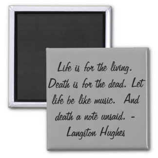 A vida é para o vivo… ímã quadrado