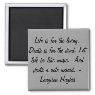 A vida é para o vivo… imã de geladeira