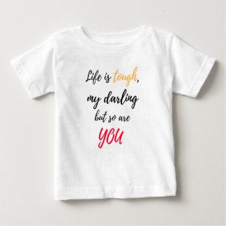 A vida é resistente, querido t-shirts