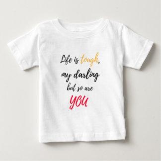 A vida é resistente, querido tshirt