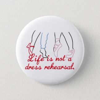 A vida não é um ensaio de vestido bóton redondo 5.08cm