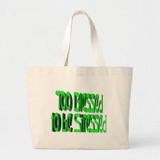 Abençoado demasiado para ser forçado bolsa para compra