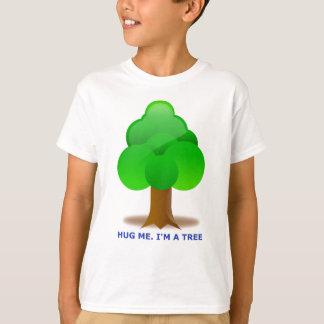 ABRACE-ME. Eu sou UMA ÁRVORE! Camiseta