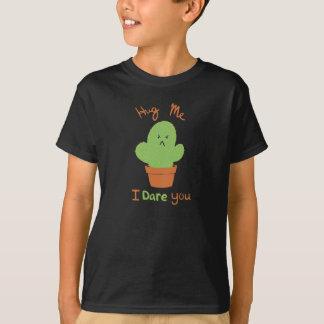 Abrace-me que eu o ouso camisetas
