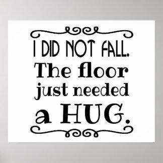 Abraço do assoalho engraçado poster