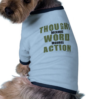 Ação da palavra do pensamento camisetas para caes