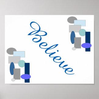 Acredite o poster decorativo da arte abstracta pôster