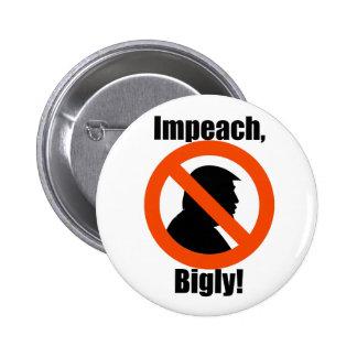 Acuse o protesto do trunfo de Bigly resistem o Bóton Redondo 5.08cm
