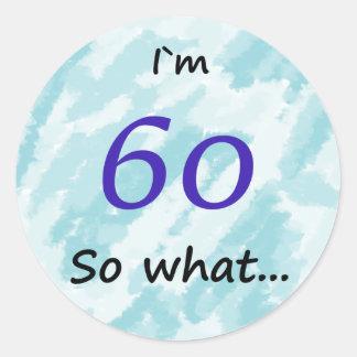 Adesivo 60th ` Engraçado m 60 do aniversário I assim que