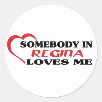 Adesivo Alguém em Regina ama-me