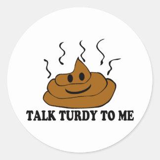 Adesivo Conversa Turdy a mim