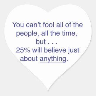 Adesivo Coração Você não pode enganar todas as pessoas todo o
