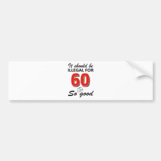 Adesivo De Para-choque 60th design engraçado do aniversário dos anos de