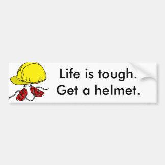 Adesivo De Para-choque A vida é resistente, obtem um slogan do capacete