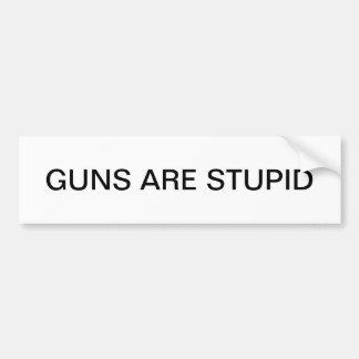 Adesivo De Para-choque As armas são estúpidas