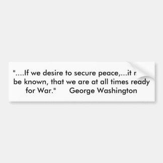 """Adesivo De Para-choque Cite de George Washington """"se nós desejamos a"""