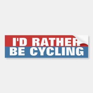 Adesivo De Para-choque Eu preferencialmente estaria dando um ciclo
