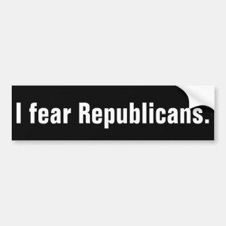 Adesivo De Para-choque Eu temo republicanos