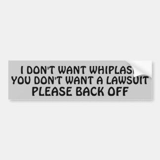 Adesivo De Para-choque Nenhum Whiplash? Processo legal de /No? Backoff de