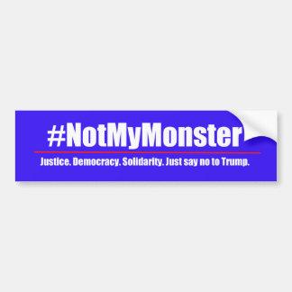 Adesivo De Para-choque #NotMyMonster - diga não ao autocolante no vidro